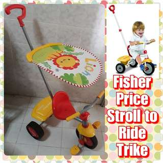 Fisher Price Stroll-to-Ride Trike