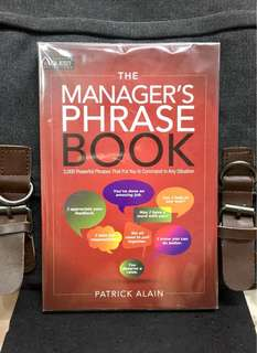# Highly Recommended《New Book Condition + How To Be A Competent Manager By Improving The Mastery Of Management Communication 》Patrick Alain - THE MANAGER'S PHRASE BOOK : 3000+ Powerful Phrases That Put You in Command in Any Situation