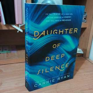 Daughter or Deep Silence by Carrie Ryan