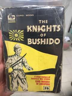 Vintage Book: The Knights of Bushido - A shirt history of Japanese war crimes.l