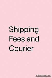 Shipping Fees and Courier