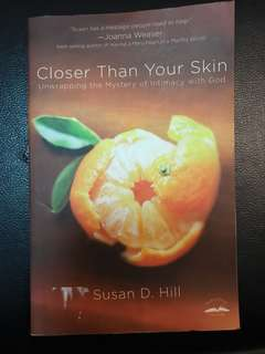 """Closer Than Your Skin"" (Christian Book)"