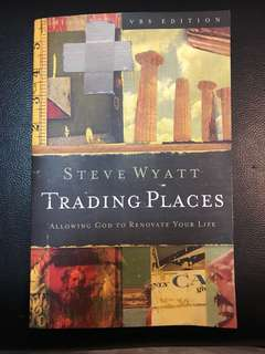 """Trading Places: Allowing God to Renovate your Life"" (Christian book)"