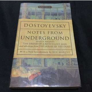 DOSTOEVSKY - Notes from Underground, White Nights, The Dream of a Ridiculous Man and Selections from The House of the Dead