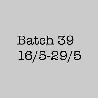 Batch 39