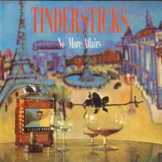 """Tindersticks - No More Affairs Label 7"""" Single"""
