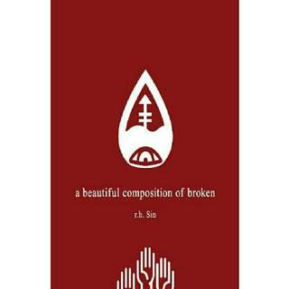Ebook English A Beautiful Composition of Broken by R.H. Sin