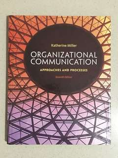 Organizational Communication: Approaches and Processes 7th Edition