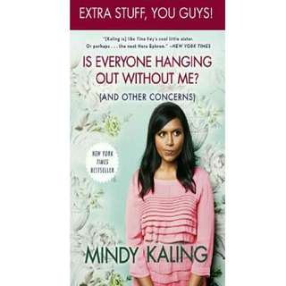 Ebook English Is Everyone Hanging Out Without Me? (And Other Concerns) by Mindy Kaling