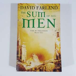 The Sum of All Men (The Runelords, #1) by David Farland