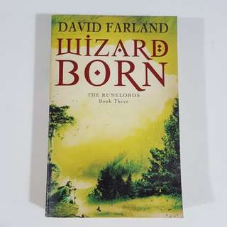 Wizard Born (The Runelords, #3) by David Farland