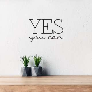 Yes You Can - Wall Sticker Wall Decal