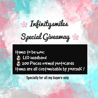 SPECIAL GIVEAWAY @ INFINITYSMILES