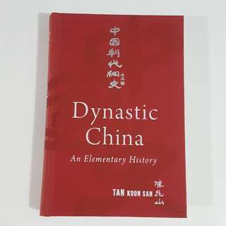 Dynastic China: An Elementary History by Tan Koon San [Hardcover]