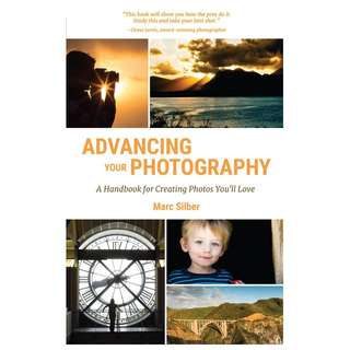 ebook: Advancing Your Photography: Secrets to Amazing Photos from the Masters