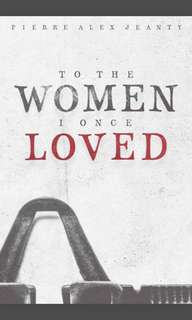To the Women I Once Loved (ebook - epub)