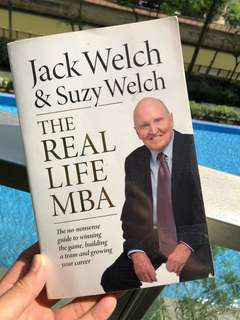 Jack Welch: The Real Life MBA !