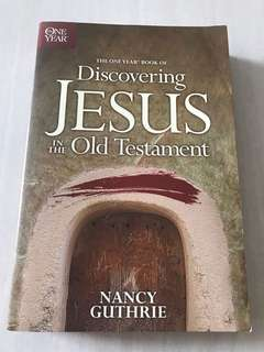 Nancy Guthrie DISCOVERING JESUS In The Old Testament
