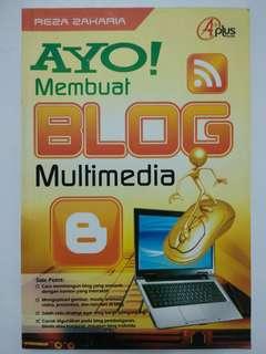 Ayo Membuat Blog Multimedia