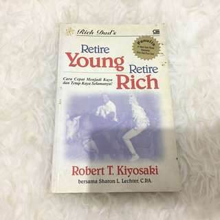 Retire Yound Retire Rich Robert T. Kiyosaki