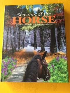 Seasons of the Horse - A Practical Guide to year-round equine care