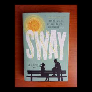 [English Novel] SWAY by Kat Spears