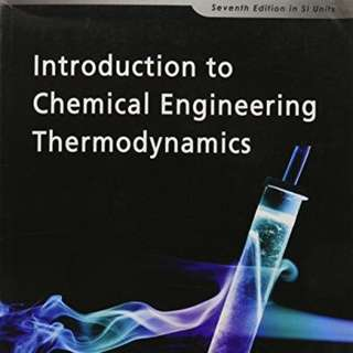 CN2122 Introduction to Chemical Engineering Thermodynamics 7th Edition