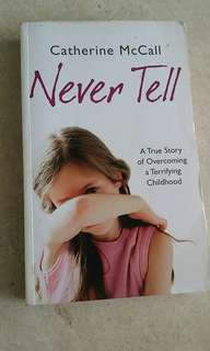 Never Tell (by Catherine McCall)