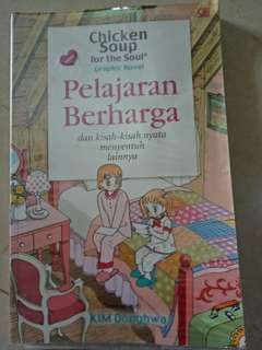 Chicken Soup For The Soul ( Pelajaran Berharga )