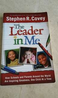 Stephen  R. Covey : The Leader in Me