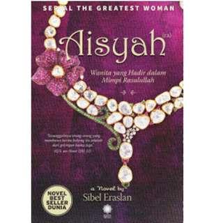 Ebook AISYAH, wanita yang hadir dalam mimpi Rasulullah - Sibel Eraslan