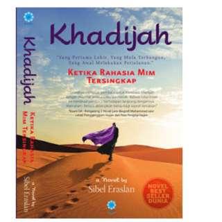Ebook KHADIJAH: KETIKA RAHASIA MIM TERSINGKAP - Sibel Eraslan