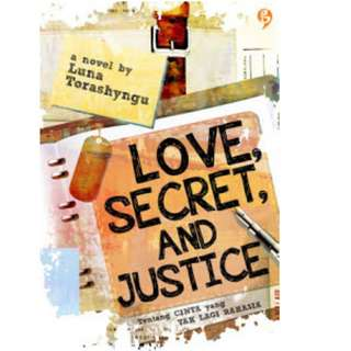 Ebook Love, Secret, and Justice - Luna Torashyngu