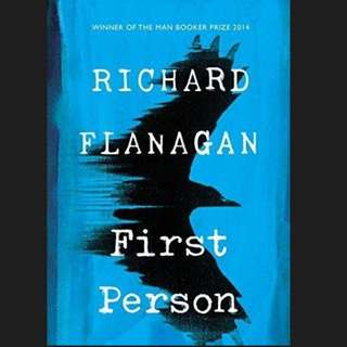 (Ebook) First Person: A Novel - Richard Flanagan