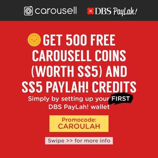 Get 500 Free Carousell Coins + $5 DBS PayLah! credits **Only valid for non-existing PayLah! users✨