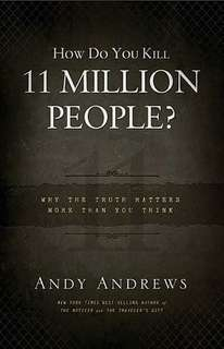eBook - How Do You Kill 11 Million People? By Andy Andrews