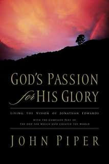 eBook - God's Passion for His Glory by John Piper