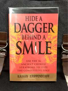 """# Highly Recommended《New Book Condition + Ancient Chinese Classic Military Text """"The 36 Strategems (三十六计)""""》Kaihan Krippendorff - HIDE DAGGER BEHIND A SMILE (笑里藏刀) : Use the 36 Ancient Chinese Strategies To Seize The Competitive Edge"""