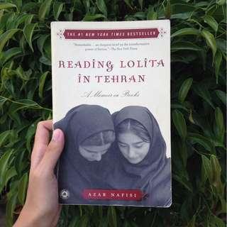 Reading Lolita in Tehran: A Memoir in Books by Azar Nafisi