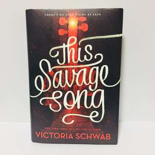 This Savage Song Hardcover