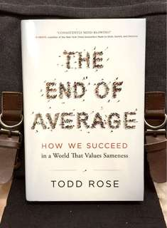 # Highly Recommended《Bran-New + 2016 Hardcover Edition + Ways To Liberate The Tyranny Of Average Person Mindset By Embracing Individual Uniqueness & Potential》Todd Rose - THE END OF AVERAGE : How We Succeed in a World That Values Sameness