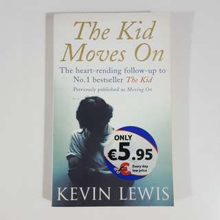 The Kid Moves On by Kevin Lewis
