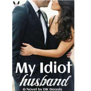 Ebook My Idiot Husband - DK Dennis