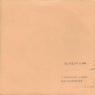"Slipstream - Computer Love - Double 7"" PROMO Coloured Vinyl"