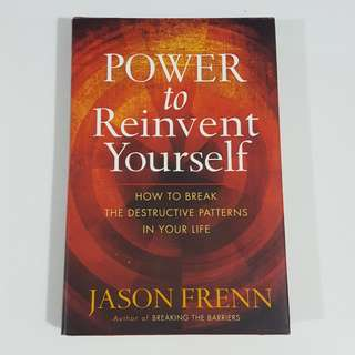 Power to Reinvent Yourself by Jason Frenn [Hardcover]