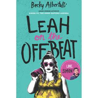 Leah on the Offbeat (Becky Albertalli)