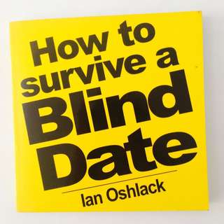 How to Survive a Blind Date