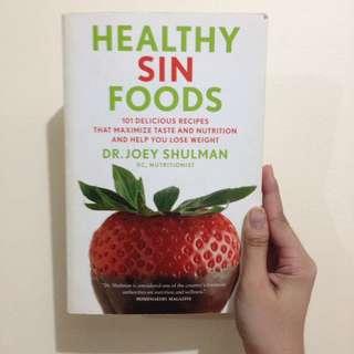 Healthy Sin Foods