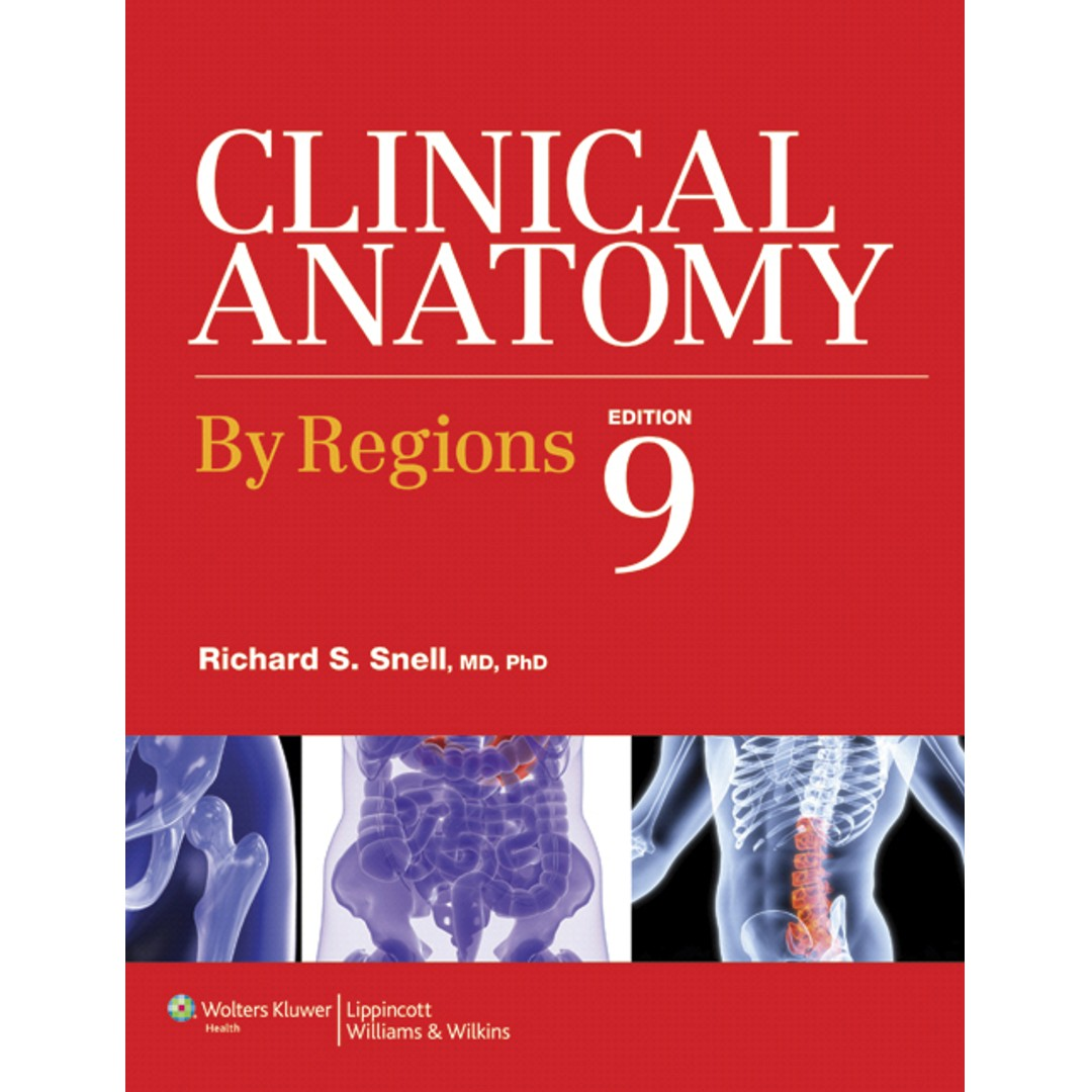 Clinical Anatomy by Regions 9th Ninth Edition by Richard S. Snell ...