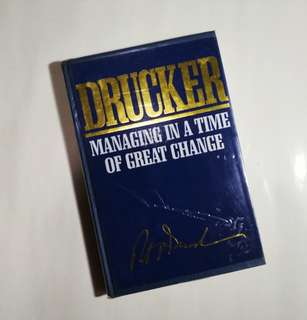 Managing in a Time of Great Change [Peter Drucker]